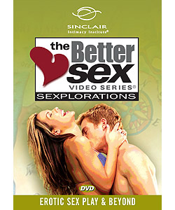 Better Sex Series: Advanced Sexual Techniques and Positions
